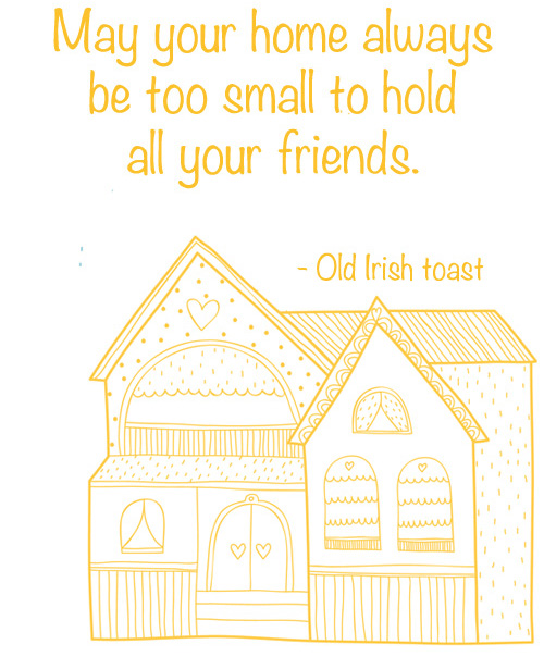 May your home always be too small quote