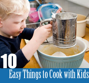 Easy things to cook with kids