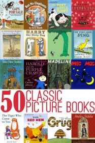 50 Classic Great Picture Books to read aloud with kids
