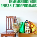 Easy Green for Families: 8 Tips for Remembering Your Reusable Shopping Bags