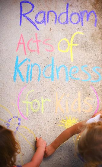 Random Actos of Kindness Ideas for Children
