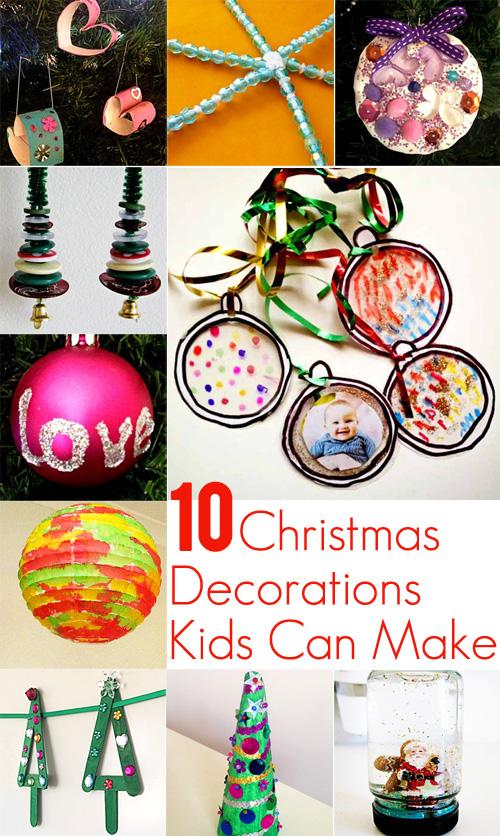 10 Christmas Decorations Kids Can Make