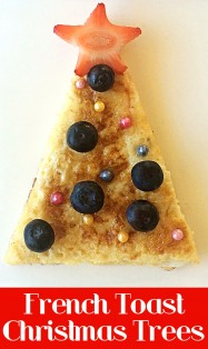 French Toast Christmas Trees: A simple and healthy breakfast or snack idea