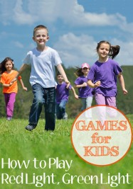 Games for Kids: How to Play Red Light, Green Light
