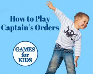 Games-for-kids_How-to-play-Captains-Orders