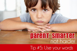 Parent-Smarter-Not-Harder-5_-Use-Your-Words