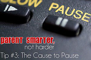 Parent-Smarter-Not-Harder_The-Cause-to-Pause-300x225