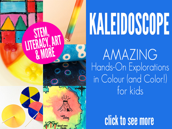Kaleidoscope:Hands On Explorations in Colour (and Color!) for Kids. A fabulous new resource for kids aged 5 to 55. Awesome intergrated learning activities incorporating, STEM, literacy, art, science, cooking and more
