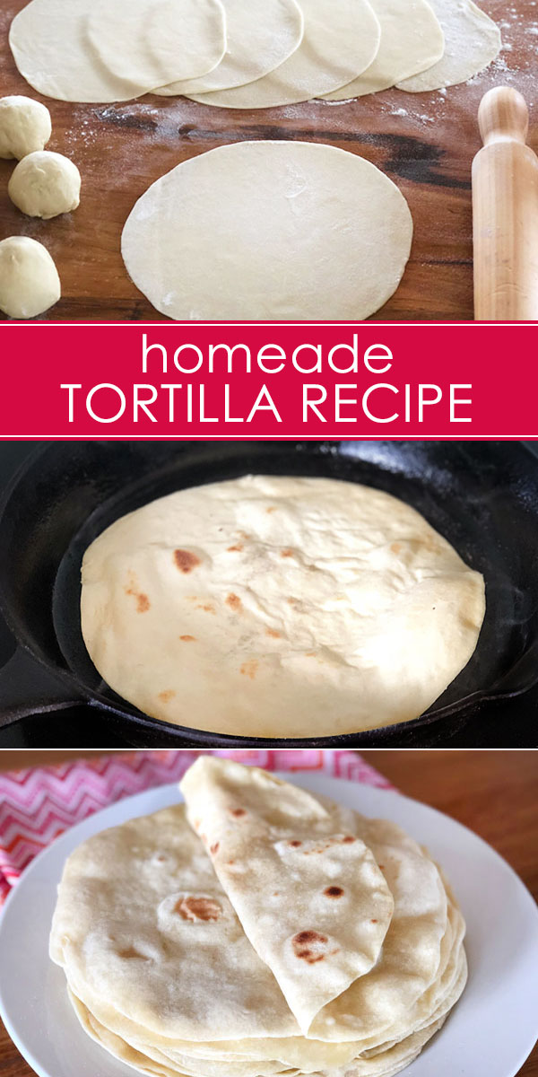 How to Make Tortillas: Homemade Tortilla Recipe