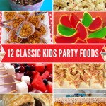 12 Classic party food ideas for kids parties