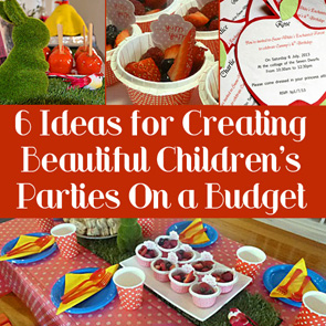 6-Ideas-for-Creating-Beautiful-Childrens-Parties-on-a-Budget