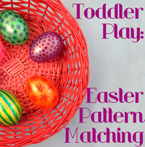 Activities-for-toddlers-Easter-Pattern-Matching