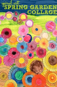 Kids Art Idea-: Spiral Art Spring Garden Collage