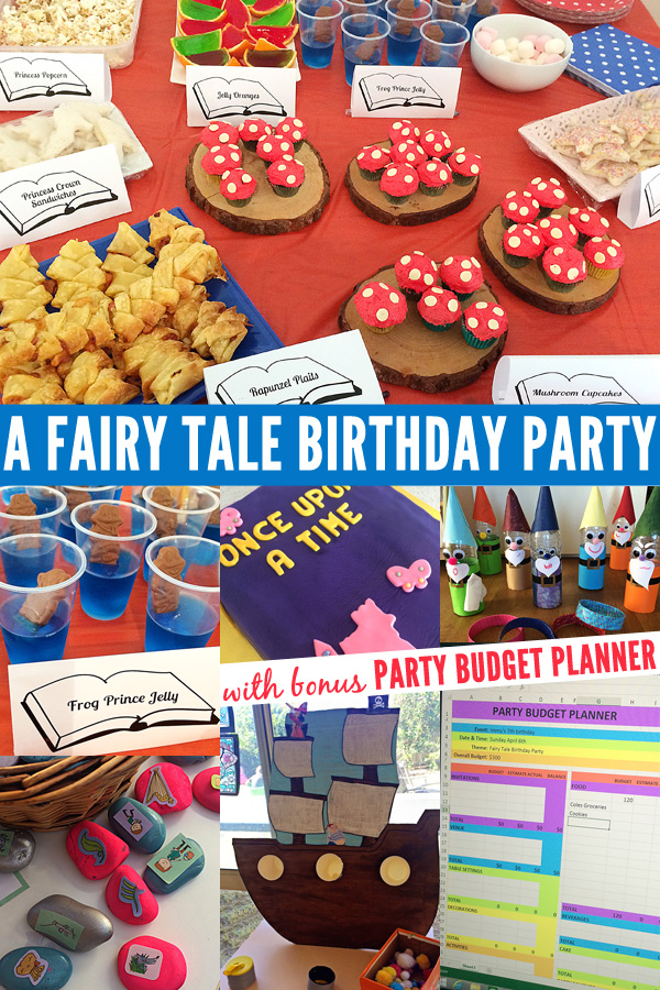 A Fairy Tale Themed Birthday Party + Bonus Party Budget Planner!
