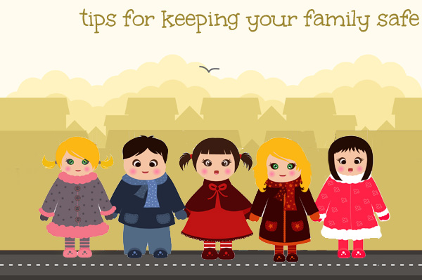 35 Tips for Keeping Your Family Safe