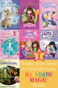 7 Chapter Book Series for Kids Who Love Rainbow Magic Books