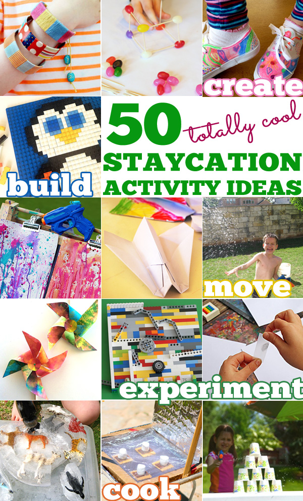 50+ Awesome Staycation Vacation Activity Ideas for Kids