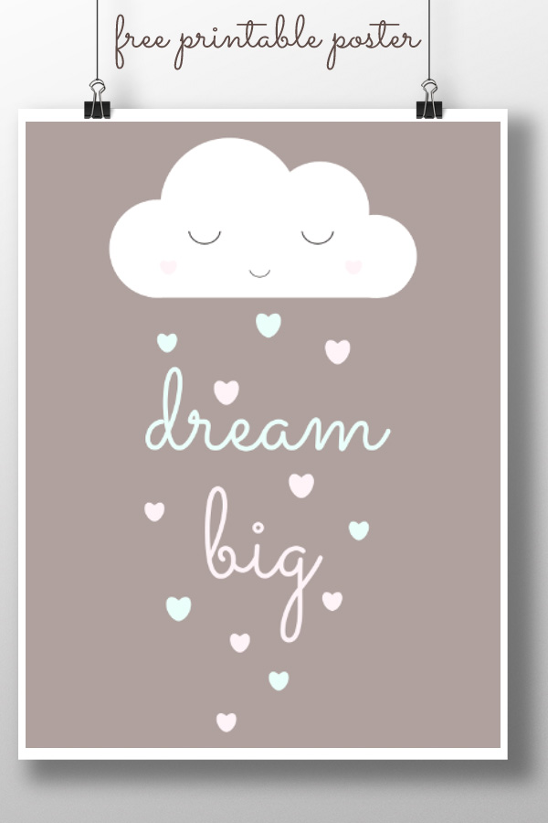 Dream Big Printable Poster