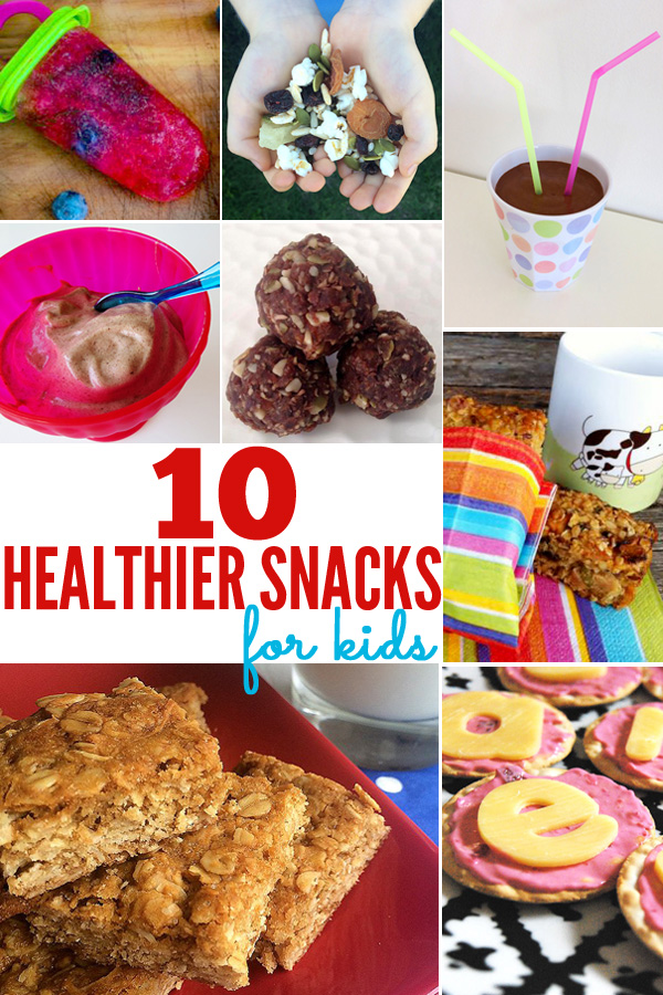 10 Healthier Snacks for Kids