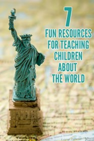 7 Fun Resources for Teaching Children About the World