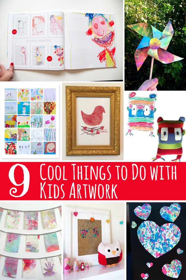 9 Cool Things To Do With Kids Artwork