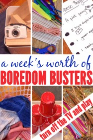A Week's Worth of Boredom Busters:7 Invitations to Play that Get Kids Playing