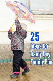 25 Things to Do With Kids on a Rainy Day