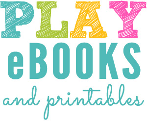 Play eBooks and Printables