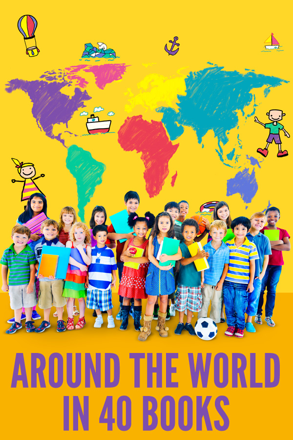 Around the World in 40 Books: books to inspire children to discover the world