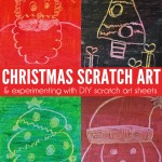 Kids Art Ideas: Christmas scratch art and experimenting with DIY scratch art sheets