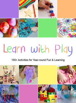 Learn-with-Play-150-play-activities-for-babies-through-kindergarteners