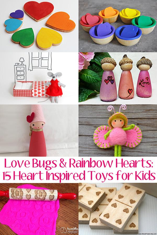 Love Bugs & Rainbow Hearts: 15 Handmade Toys for Kids