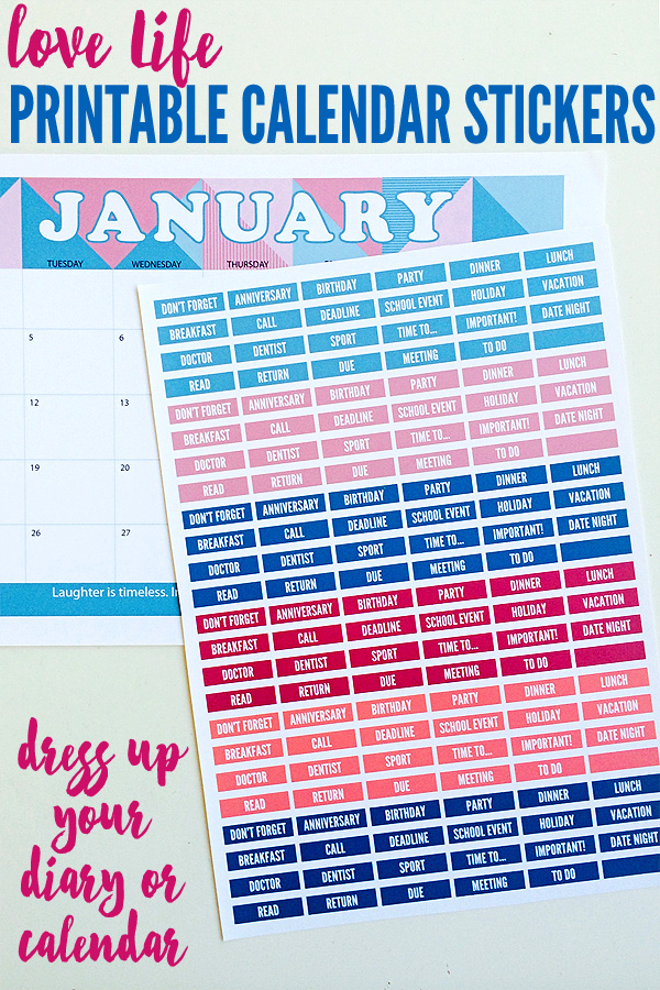 Love Life Printable Calendar Stickers: Perfect for dressing up your diary or calendar