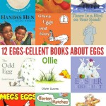 12 Eggscellent Books About Eggs