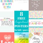 8 Free Printable Inspirational Quote Posters for Kids' Spaces