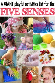 A GIANT list of playful activities for exploring each of the five senses & sensory play ideas for kids of all ages