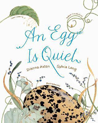 An Egg is Quiet: Egg Informational Books for Kids