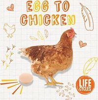 Egg to Chicken: Egg Informational Books for Kids