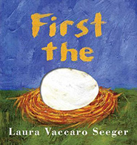 First the Egg: Egg Informational Books for Kids