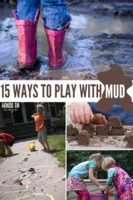 Sensory Play Ideas: 15 Ways to Play With Mud