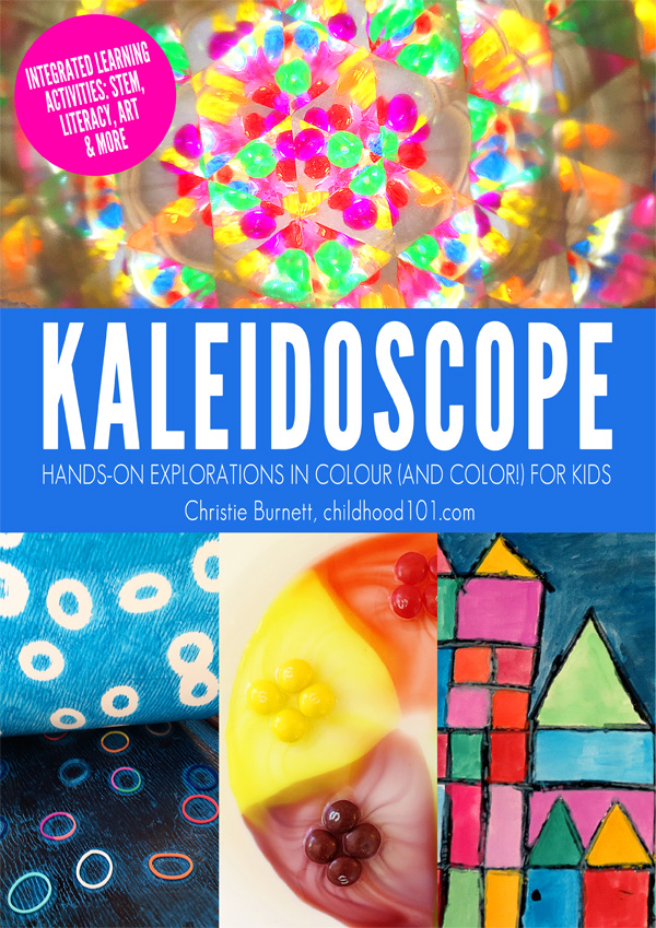 Kaleidoscope: Hands-On Explorations in Colour (and Color!) for ...