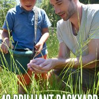 40 + Brilliant Backyard Science Experiments