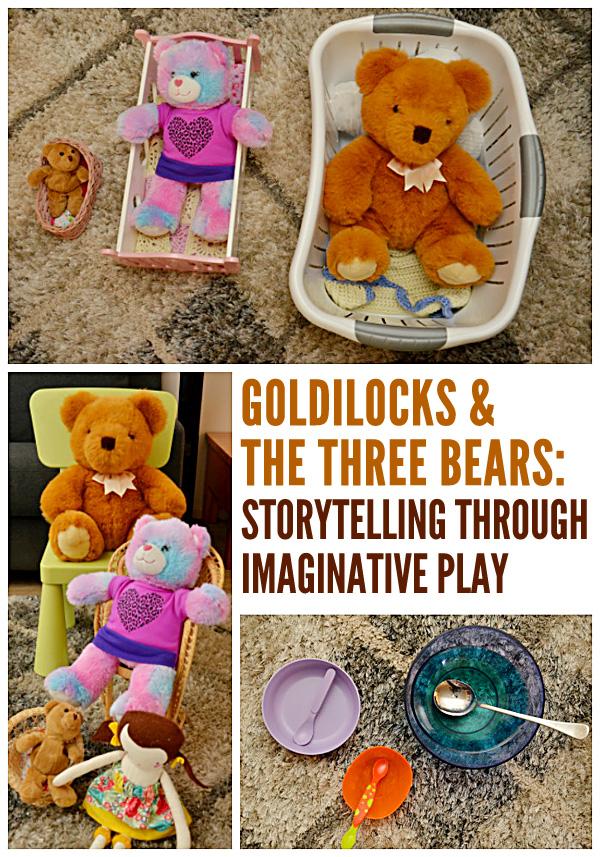 Goldilocks & the Three Bears: Retelling Through Imaginary Play