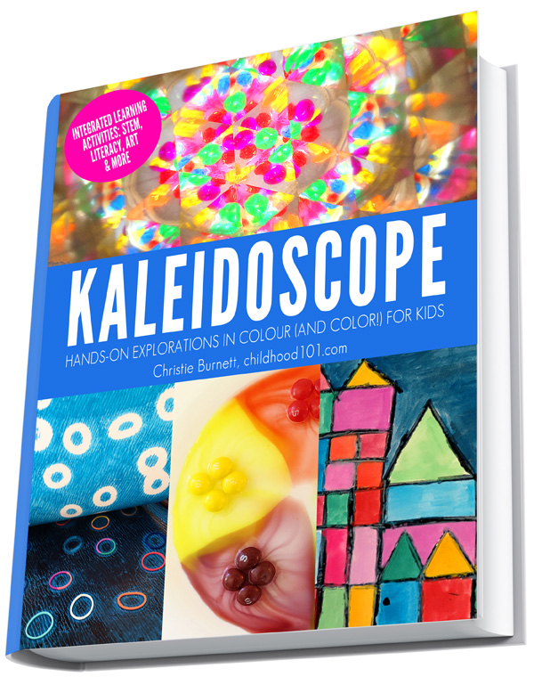 Kaleidoscope:Hands On Explorations in Colour (and Color!) for Kids. A fabulous new resource for kids aged 5 to 55. Awesome intergrated learning activities incorporating, STEM, literacy, art, science, cooking and more.