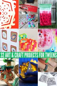 32 Art & Craft Projects for Tweens