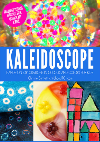 KALEIDOSCOPE: Hands on Explorations in Colour for Kids