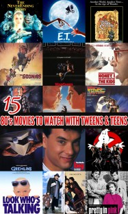 15 80's movies to watch with tweens and teens