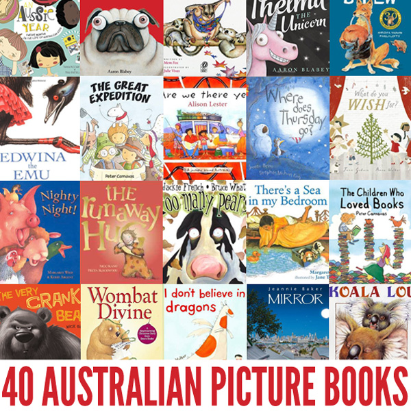 40 of the Best Australian Picture Books by our favourite Australian authors