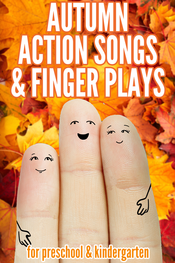Autumn/Fall Themed Action Songs and Finger Plays for preschool and kindergarten