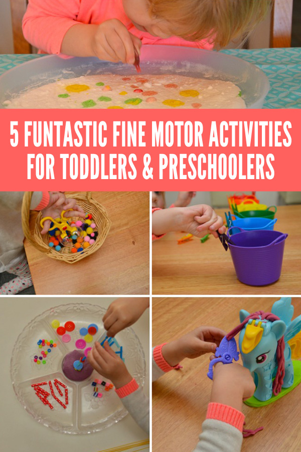5 Funtastic Fine Motor Activities for Toddlers & Preschoolers
